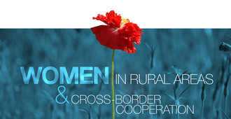 "International Conference on ""WOMEN IN RURAL AREAS AND CROSS-BORDER COOPERATION"""